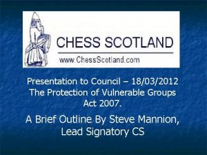Presentation to Council 18032012 The Protection of Vulnerable