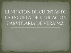 RENDICION DE CUENTAS DE LA ESCUELA DE EDUCACION