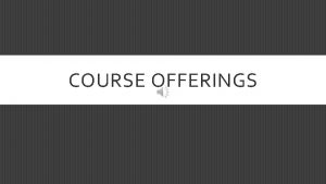 COURSE OFFERINGS FALL SEMESTER COURSE OFFERINGS HLTH 2000