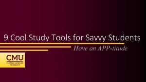 9 Cool Study Tools for Savvy Students Have