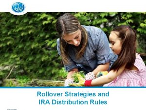 ALR 832 Rollover Strategies and IRA Distribution Rules