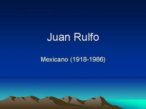 Juan Rulfo Mexicano 1918 1986 Datos Biogrficos Naci