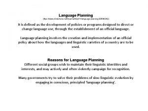 Language Planning ttps www slideshare netAyesha Afzal 11languageplanning90540342