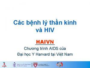 Cc bnh l thn kinh v HIV HAIVN