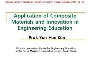 Special Lecture National Taiwan University Taipei Taiwan 2012