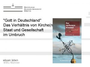 Gott in Deutschland Das Verhltnis von Kirchen Staat