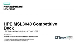HPE MSL 3040 Competitive Deck HPE Competitive Intelligence
