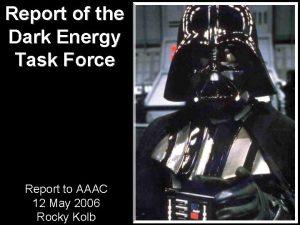 Report of the Dark Energy Task Force Report