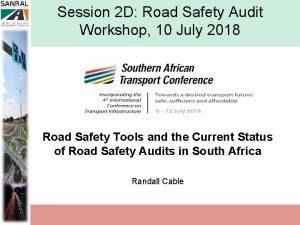 Session 2 D Road Safety Audit Workshop 10