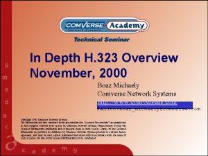 In Depth H 323 Overview November 2000 Boaz