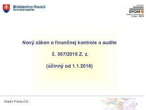 Nov zkon o finannej kontrole a audite 3572015