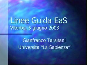 Linee Guida Ea S Viterbo 5 giugno 2003