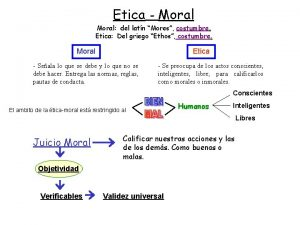 Etica Moral del latn Mores costumbre Etica Del