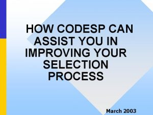 HOW CODESP CAN ASSIST YOU IN IMPROVING YOUR