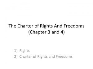 The Charter of Rights And Freedoms Chapter 3