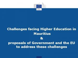Challenges facing Higher Education in Mauritius proposals of