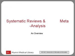 Systematic Reviews Analysis Meta An Overview MS 640