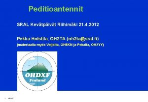 Peditioantennit SRAL Kevtpivt Riihimki 21 4 2012 Pekka