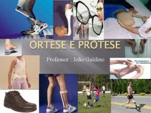 RTESE E PRTESE Professor Joo Galdino Unidade I