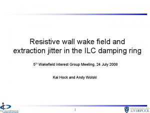 Resistive wall wake field and extraction jitter in