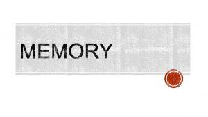 Memori atau lebih tepat disebut memori fisik merupakan
