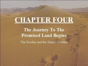 CHAPTER FOUR The Journey To The Promised Land