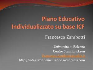Piano Educativo Individualizzato su base ICF Francesco Zambotti
