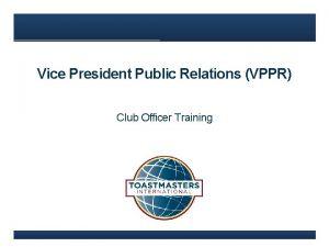 Vice President Public Relations VPPR Club Officer Training