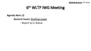 WLTP06 20 rev 1 e GTR Status 6