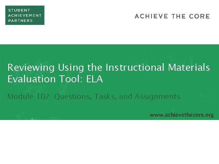 Reviewing Using the Instructional Materials Evaluation Tool ELA