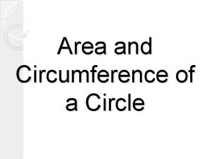 Area and Circumference of a Circle Definitions A