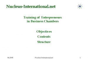 NucleusInternational net Training of Entrepreneurs in Business Chambers