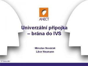 Univerzln ppojka brna do IVS Miroslav Novek Libor