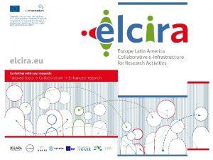 LA NRENs PR Network The ELCIRA Project Tania
