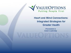 Heart and Mind Connections Integrated Strategies for Greater