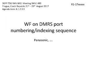 3 GPP TSG RAN WG 1 Meeting RAN