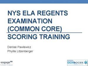 NYS ELA REGENTS EXAMINATION COMMON CORE SCORING TRAINING