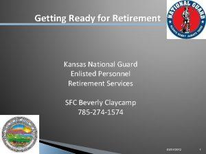 Getting Ready for Retirement AGR RPAM ARNG Retirement
