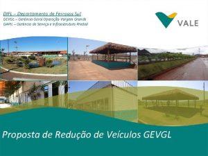 DIFL Departamento de Ferrosos Sul GEVGL Gerncia Geral