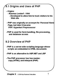 9 1 Origins and Uses of PHP Origins