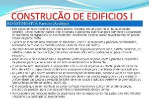 CONSTRUO DE EDIFICIOS I REVESTIMENTOS Paredes Azulejos So