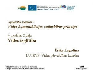 Apmcbu modulis 3 Vides komunikcija sadarbbas princips 4