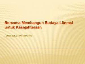 Bersama Membangun Budaya Literasi untuk Kesejahteraan Surabaya 23