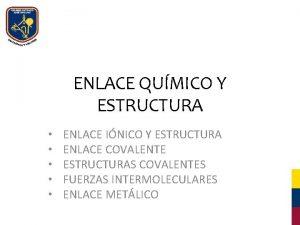 ENLACE QUMICO Y ESTRUCTURA ENLACE INICO Y ESTRUCTURA
