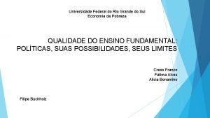 Universidade Federal do Rio Grande do Sul Economia