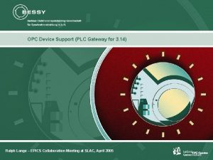 OPC Device Support PLC Gateway for 3 14