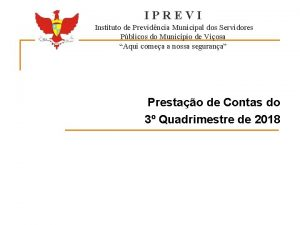 IPREVI Instituto de Previdncia Municipal dos Servidores Pblicos