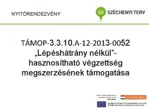 NYITRENDEZVNY TMOP3 3 10 A12 2013 0052 Lpshtrny
