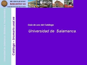 Catlogo brumario usal es Universidad de Salamanca Biblioteca