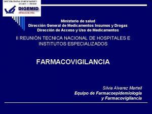 Ministerio de salud Direccin General de Medicamentos Insumos